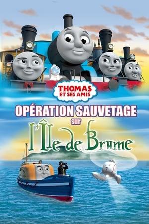 Thomas et ses amis - Opération sauvetage sur l'ile de brume