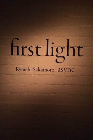 async - first light