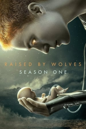 Raised by Wolves - Staffel 1