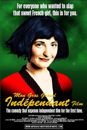 My Big Fat Independent Movie (2005)