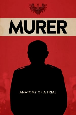 Murer: Anatomy of a Trial (2018)