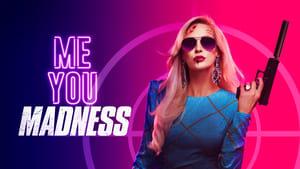 Me You Madness (2021)