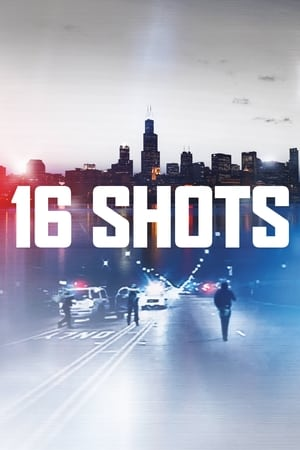 16 Shots streaming