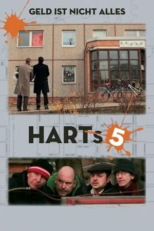Harts 5 - Geld ist nicht alles-Azwaad Movie Database