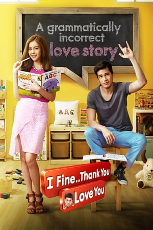 I Fine..Thank You..Love You (2014)