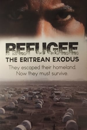 Refugee: The Eritrean Exodus streaming