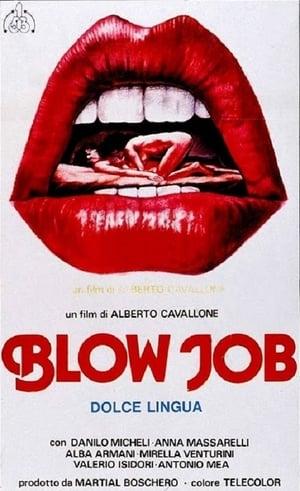 Blow Job - Dolce lingua