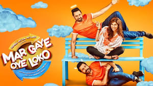 Mar Gaye Oye Loko Punjabi Movie In HD