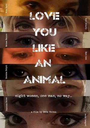 Szeretlek, mint állat