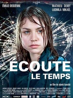 Ecoute le temps (2007)