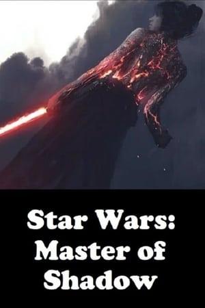 Star Wars: Master of Shadow