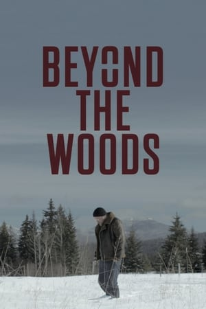 Ver Beyond The Woods Online