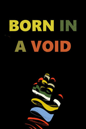 Born in a Void