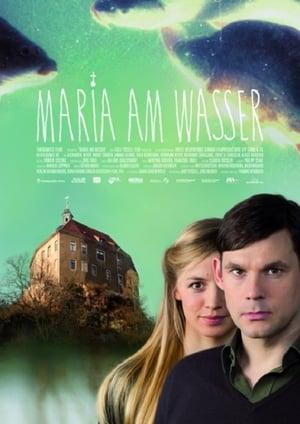 Maria am Wasser (2007)