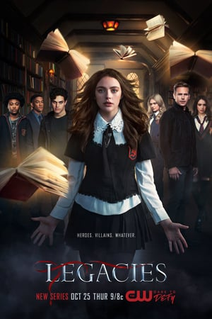 poster Legacies - Season 1 Episode 2 : Some People Just Want to Watch the World Burn