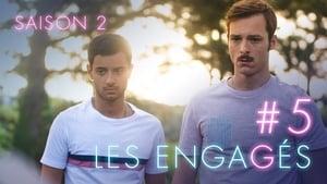 Les Engagés – 2 stagione 5 episodio