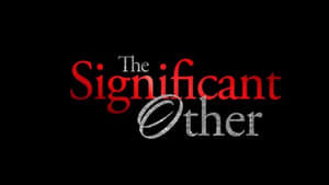 The Significant Other 2018