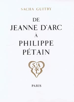 De Jeanne d'Arc à Philippe Pétain
