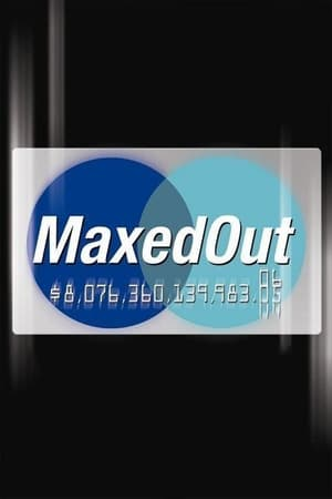 Maxed Out