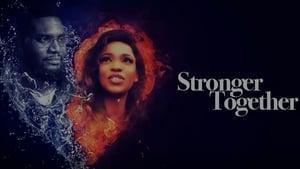 Stronger Together (2018)