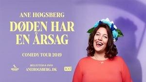 Ane Høgsberg: Døden har en Årsag (2019)