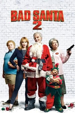 Poster Bad Santa 2 (2016)