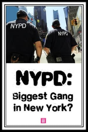 NYPD: Biggest Gang In New York? / Cop Watchers (2016)