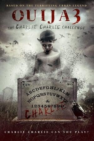 The Charlie Charlie Challenge: Ouija 3 (2016)