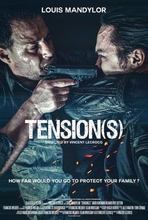 Tension(s) 2018 Full Movie
