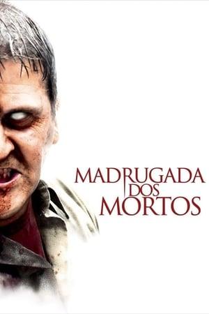 Madrugada dos Mortos - Poster