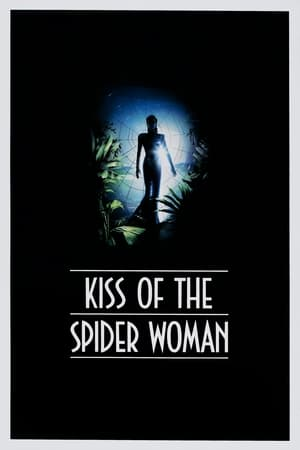 Kiss of the Spider Woman streaming