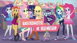 My Little Pony: Equestria Girls – Rollercoaster of Friendship