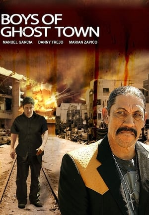 The Boys of Ghost Town (2009)