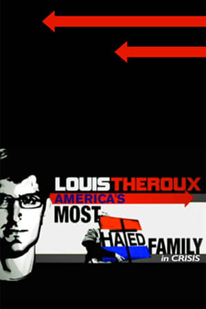 Image Louis Theroux: America's Most Hated Family in Crisis