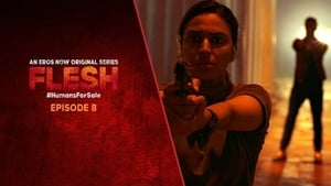 Flesh Season 1 Episode 8