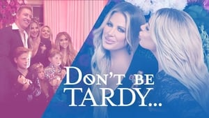 Don't Be Tardy: 1×8