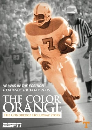 Image The Color Orange: The Condredge Holloway Story