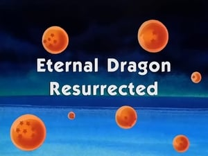 HD series online Dragon Ball Season 9 Episode 4 Eternal Dragon Resurrected