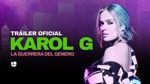 Karol G: La Guerrera del Género