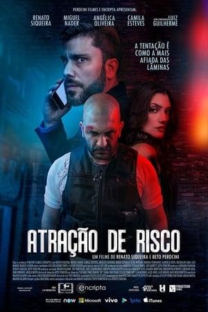 Atração de Risco Torrent, Download, movie, filme, poster