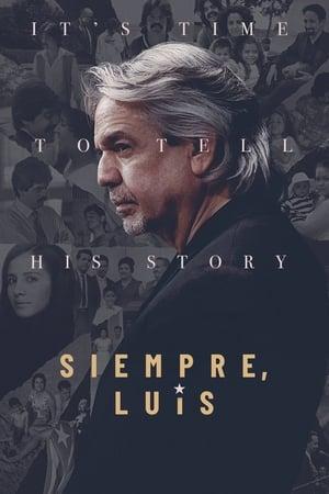 Siempre, Luis (2020)