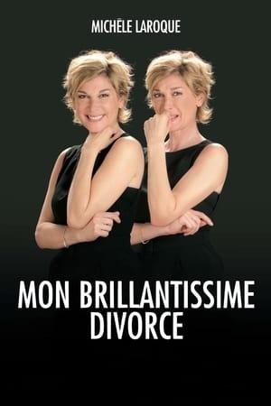 Michèle Laroque : Mon brillantissime divorce-Michèle Laroque