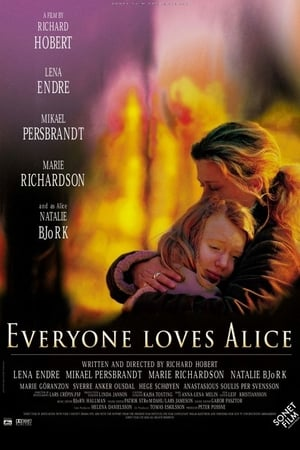 Everyone Loves Alice-Lena Endre