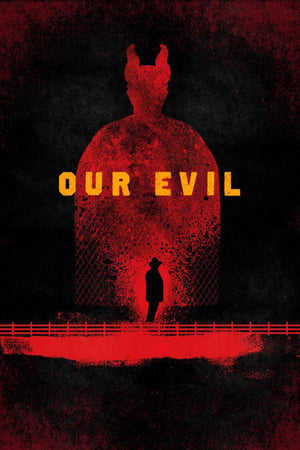 Our Evil (2019)