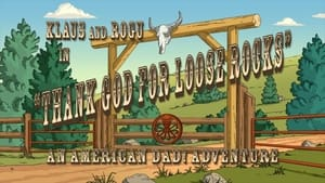 Klaus and Rogu in Thank God for Loose Rocks: An American Dad! Adventure