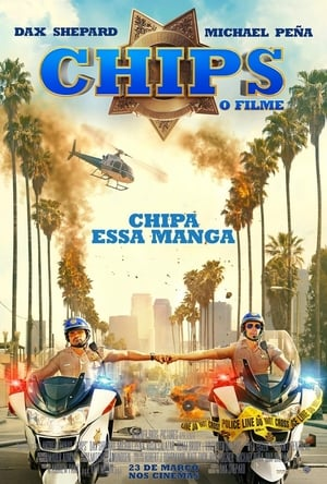 CHiPs: O Filme Torrent, Download, movie, filme, poster