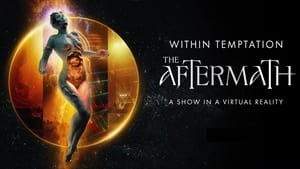 Within Temptation : The Aftermath (2021)