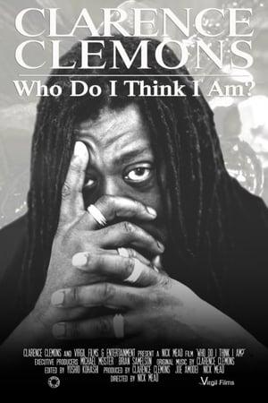 Clarence Clemons: Who Do I Think I Am? (2019)