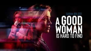 A Good Woman Is Hard to Find [2019]