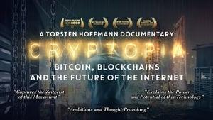 Cryptopia: Bitcoin, Blockchains & the Future of the Internet (2020)